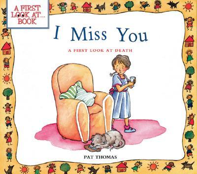 I Miss You By Thomas, Pat/ Harker, Lesley (ILT)/ Harker, Lesley
