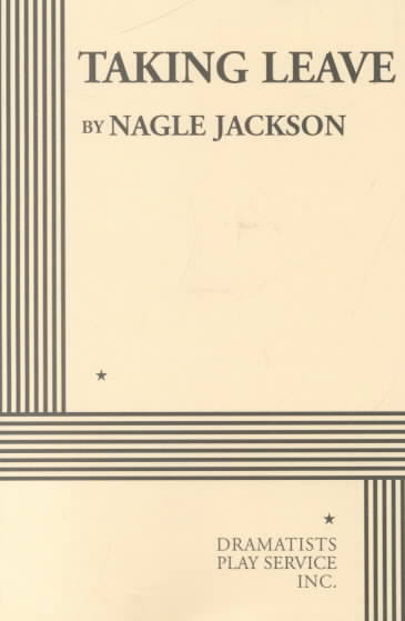 Taking Leave By Jackson, Nagle